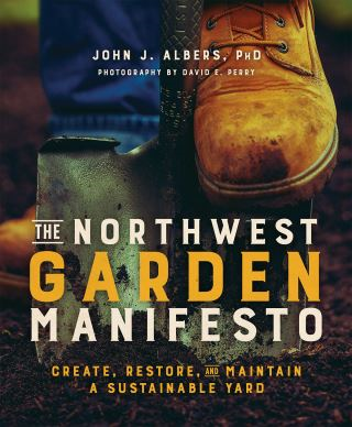 The Northwest Garden Manifesto
