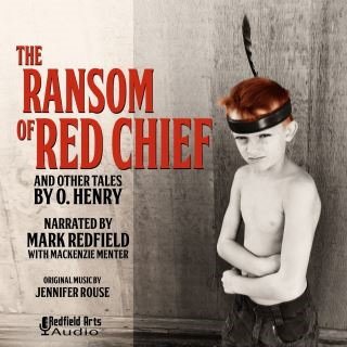 The Ransom of Red Chief and Others