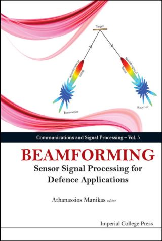 Beamforming: Sensor Signal Processing For Defence Applications