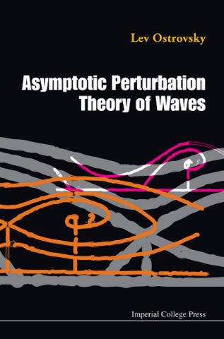 Asymptotic Perturbation Theory Of Waves