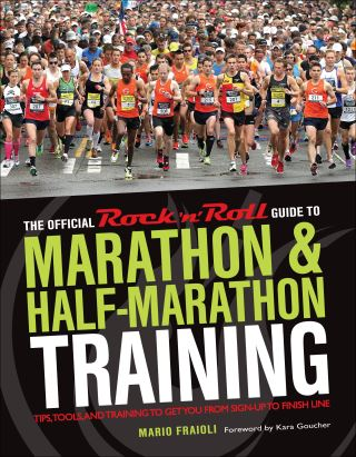The Official Rock 'n' Roll Guide to Marathon & Half-Marathon Training