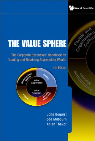 Value Sphere, The: The Corporate Executives' Handbook For Creating And Retaining Shareholder Wealth (4th Edition)