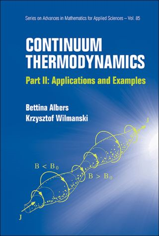 Continuum Thermodynamics - Part Ii: Applications And Examples