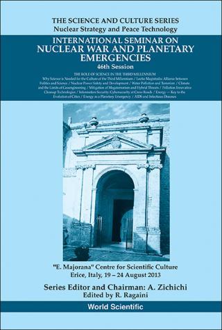 International Seminar On Nuclear War And Planetary Emergencies - 46th Session: The Role Of Science In The Third Millennium
