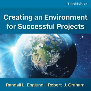 Creating an Environment for Successful Projects, 3rd Edition