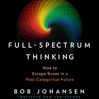 Full-Spectrum Thinking