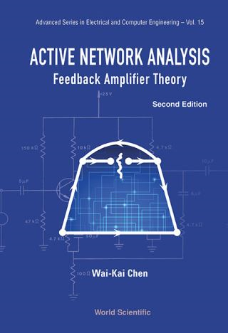 Active Network Analysis: Feedback Amplifier Theory (Second Edition)