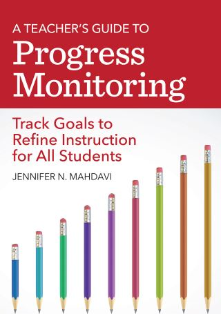 A Teacher's Guide to Progress Monitoring