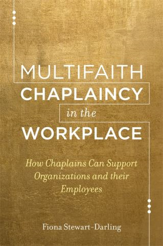 Multifaith Chaplaincy in the Workplace