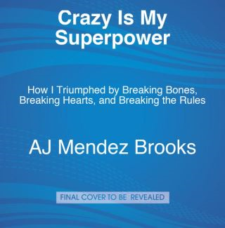 Crazy Is My Superpower