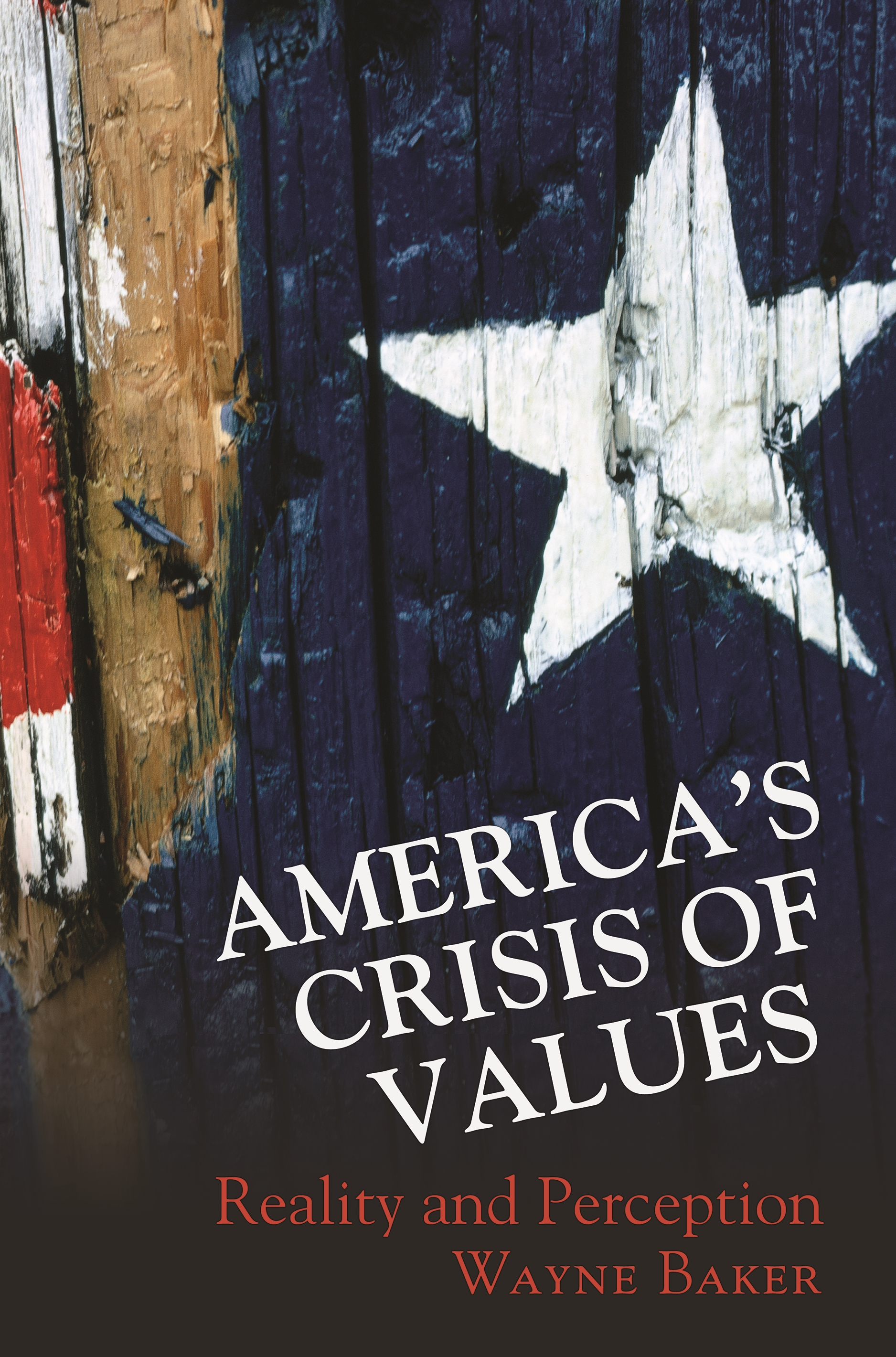 America's Crisis of Values