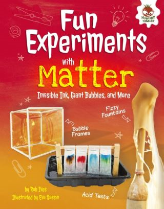 Fun Experiments with Matter