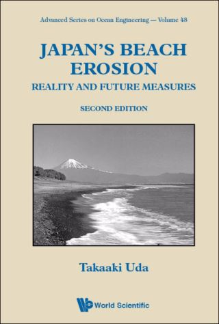 Japan's Beach Erosion: Reality And Future Measures (Second Edition)