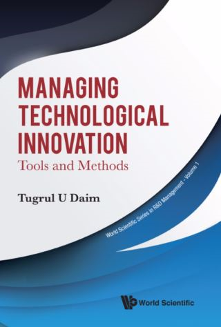 Managing Technological Innovation: Tools And Methods