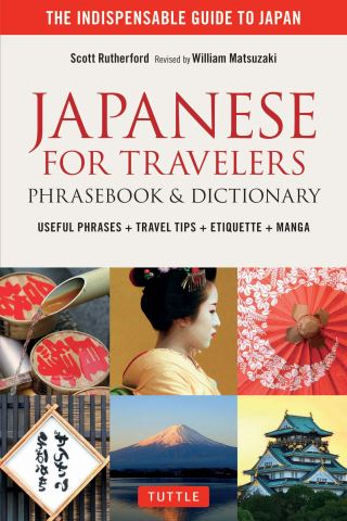 Japanese for Travelers Phrasebook & Dictionary