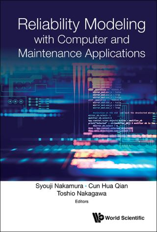 Reliability Modeling With Computer And Maintenance Applications