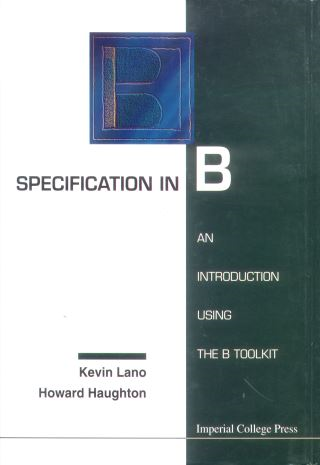 Specification In B: An Introduction Using The B Toolkit