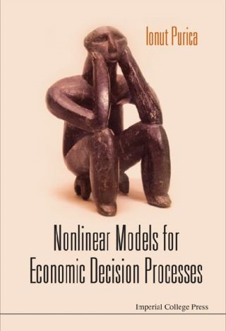 Nonlinear Models For Economic Decision Processes