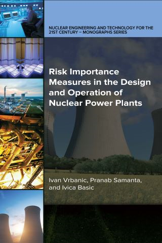 Risk Importance Measures in the Design and Operation of Nuclear Power Plants