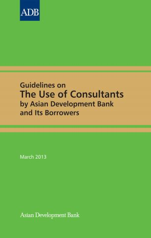 Guidelines on the Use of Consultants by Asian Development Bank and Its Borrowers