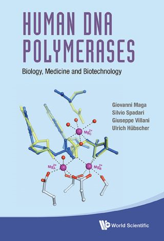Human Dna Polymerases: Biology, Medicine And Biotechnology