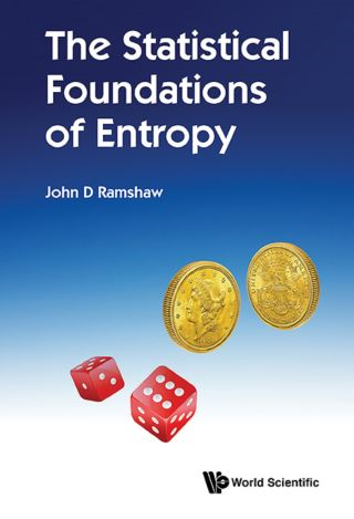 Statistical Foundations Of Entropy, The