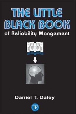 The Little Black Book of Reliability Management