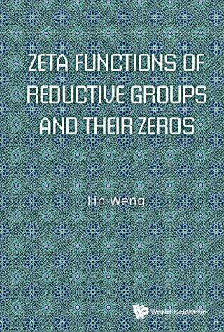 Zeta Functions Of Reductive Groups And Their Zeros
