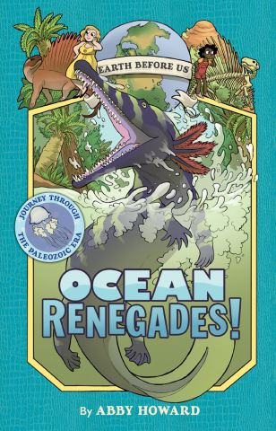 Ocean Renegades! (Earth Before Us #2)