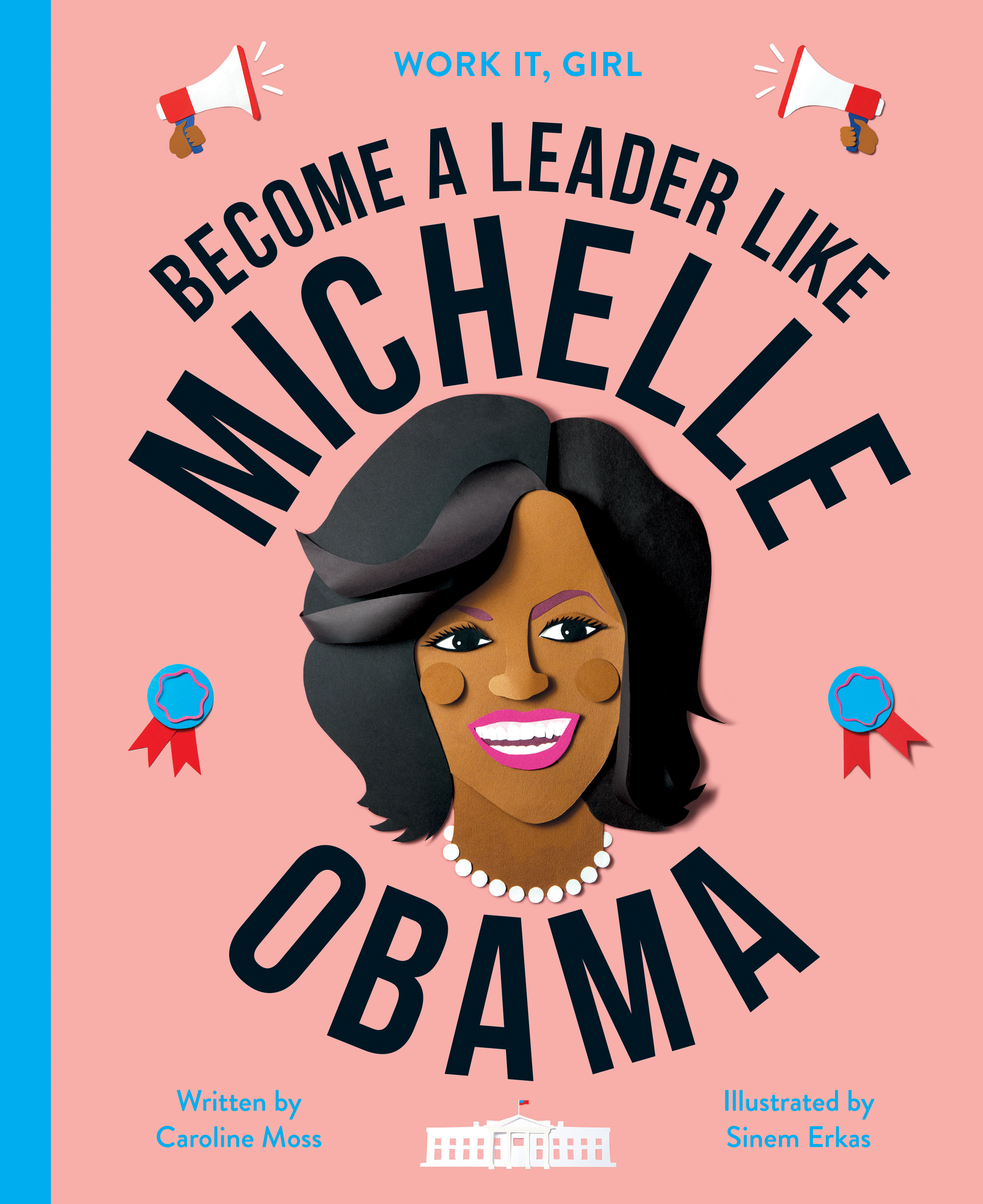 Work It, Girl: Michelle Obama