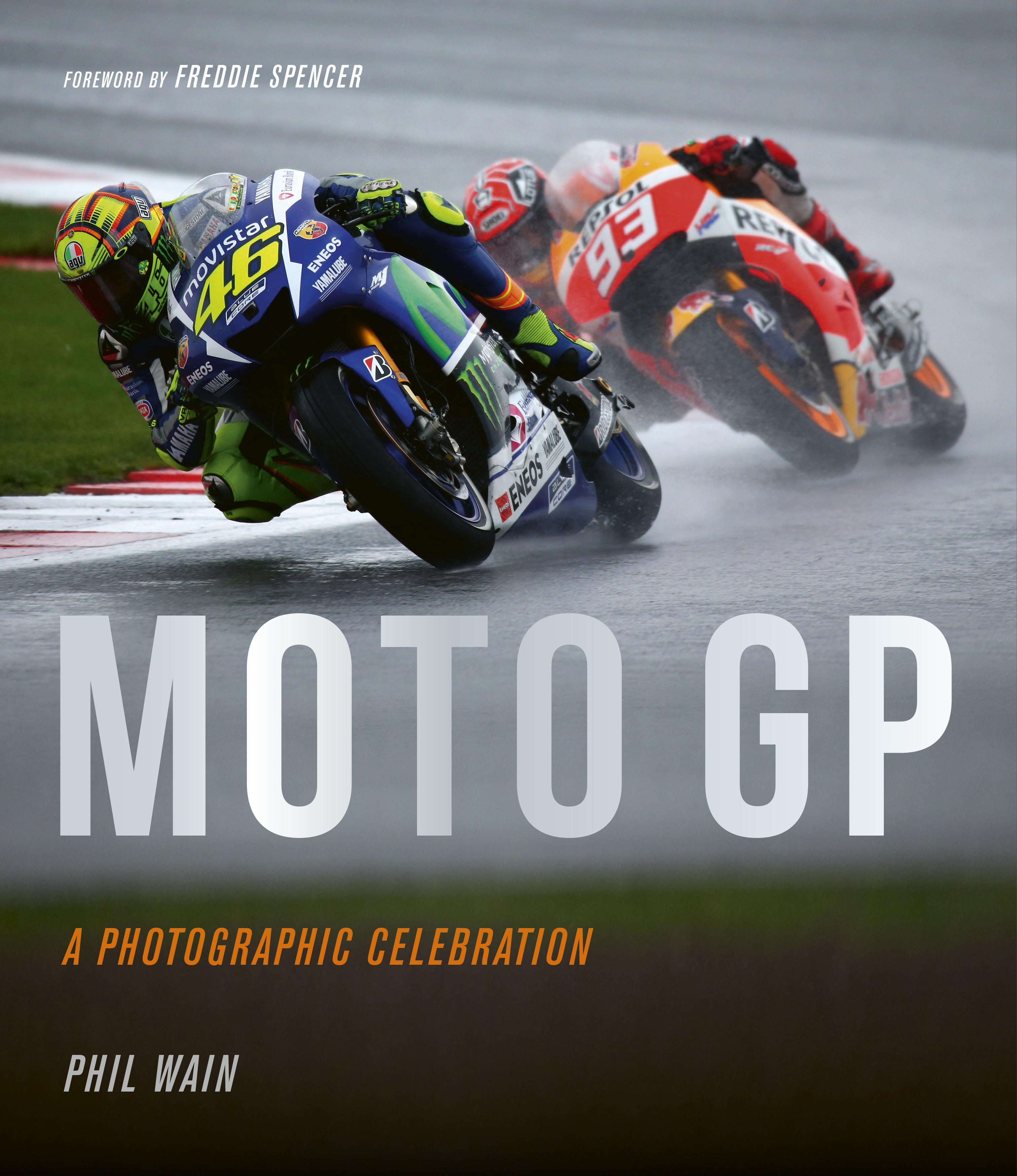 "Moto GP †"" a photographic celebration"