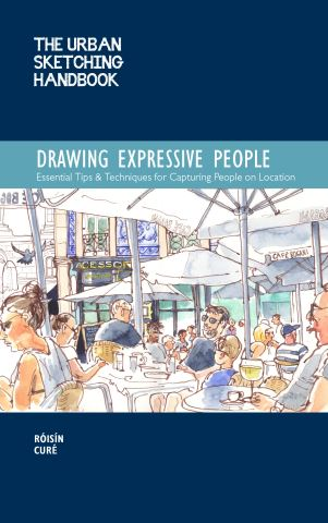 The Urban Sketching Handbook: Drawing Expressive People