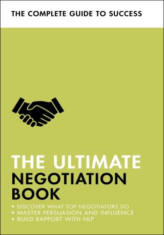 The Ultimate Negotiation Book