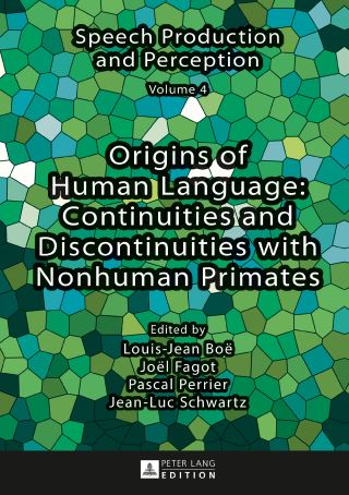 Origins of Human Language: Continuities and Discontinuities with Nonhuman Primates