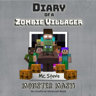 Diary of a Minecraft Zombie Villager Book 5: Monster Mash (An Unofficial Minecraft Diary Book)