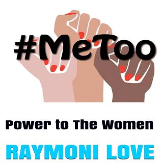 #METOO: Power to The Women