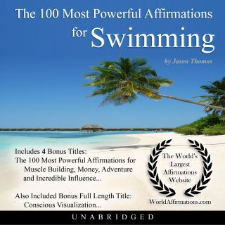 The 100 Most Powerful Affirmations for Swimming