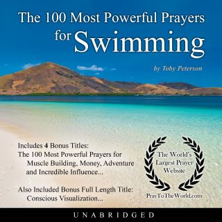The 100 Most Powerful Prayers for Swimming