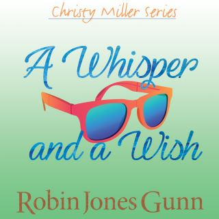 A Whisper and a Wish