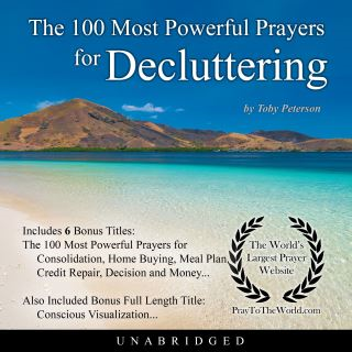 The 100 Most Powerful Prayers for Decluttering