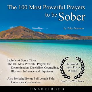 The 100 Most Powerful Prayers to be Sober