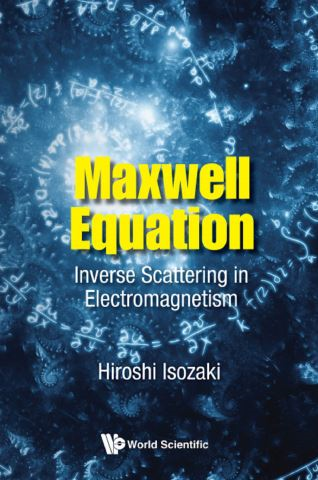 Maxwell Equation: Inverse Scattering In Electromagnetism