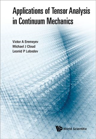 Applications Of Tensor Analysis In Continuum Mechanics
