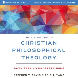 An Introduction to Christian Philosophical Theology: Audio Lectures