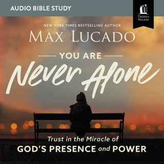 You Are Never Alone: Audio Bible Studies