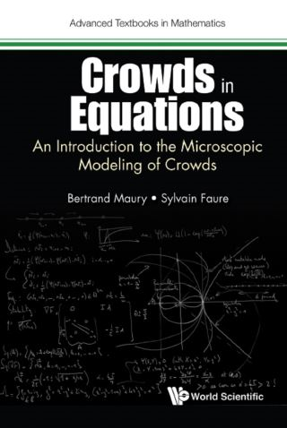 Crowds In Equations: An Introduction To The Microscopic Modeling Of Crowds