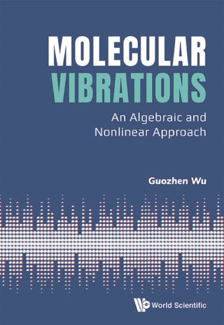 Molecular Vibrations: An Algebraic And Nonlinear Approach