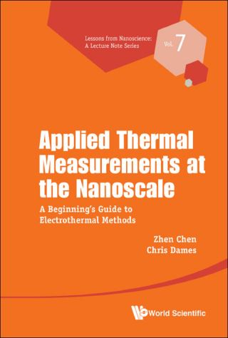 Applied Thermal Measurements At The Nanoscale: A Beginner's Guide To Electrothermal Methods