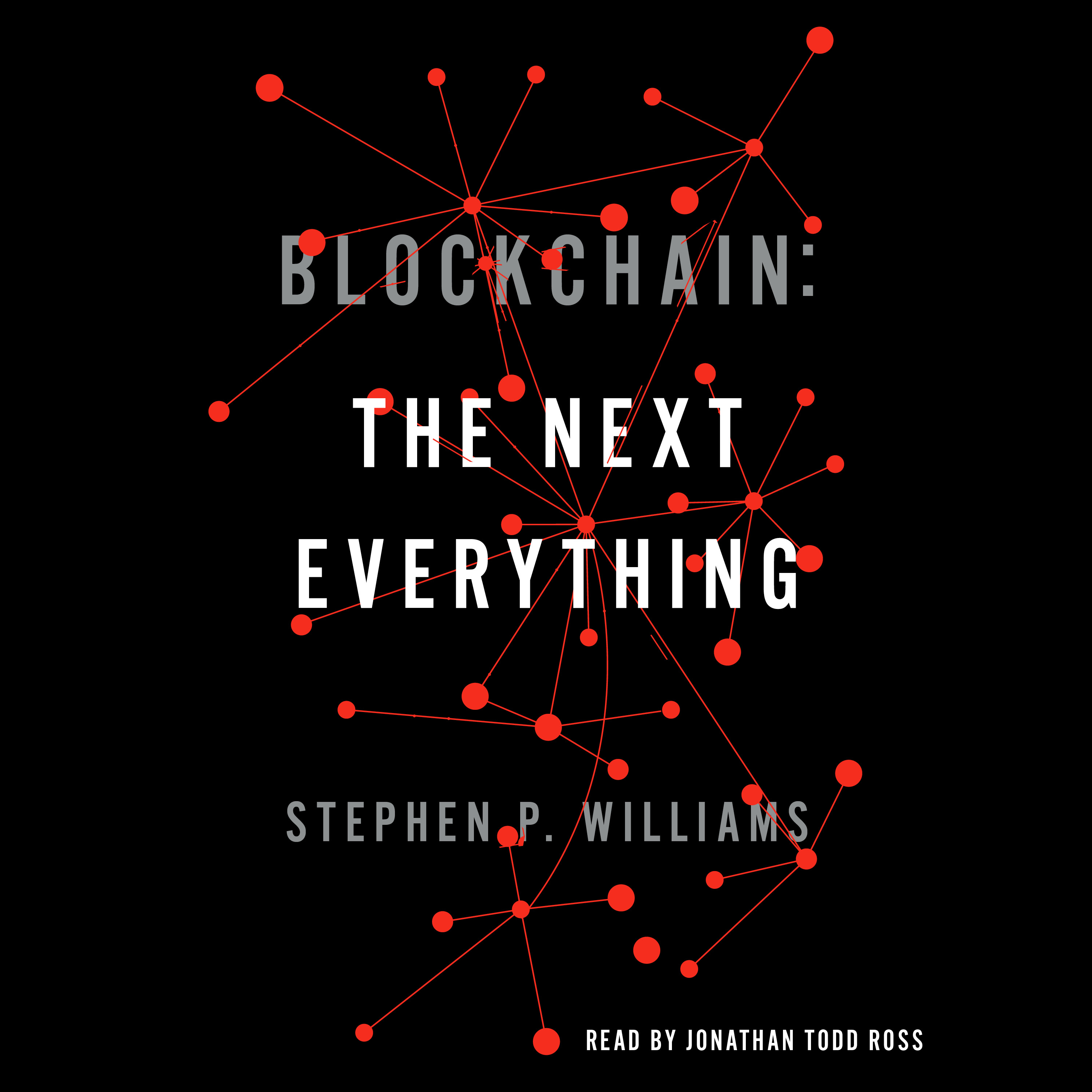 Blockchain: The Next Everything