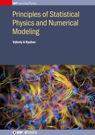 Principles of Statistical Physics and Numerical Modeling